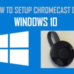 Chromecast Windows 10 Baixar