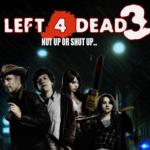 Left 4 Dead 3 Baixar